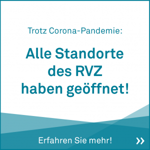 Trotz Corona, alles Standorte des RVZ haben geöffnet!